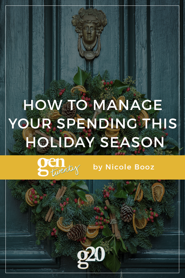 How To Manage Your Spending This Holiday Season