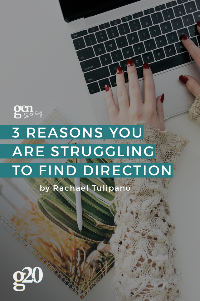 Three Reasons Why Millennials Struggle to Find Direction