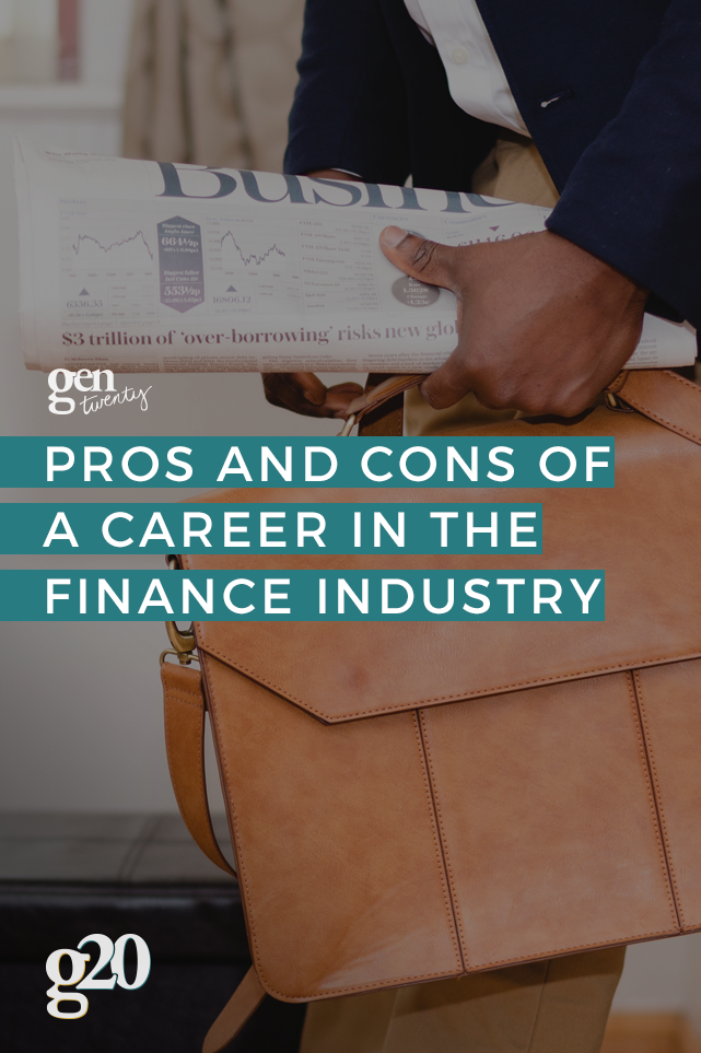 Pros and Cons Of a Career In The Finance Industry