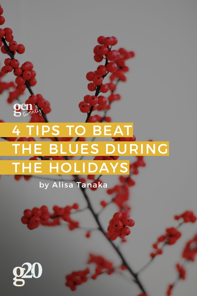 Four Tips To Beat The Holiday Blues