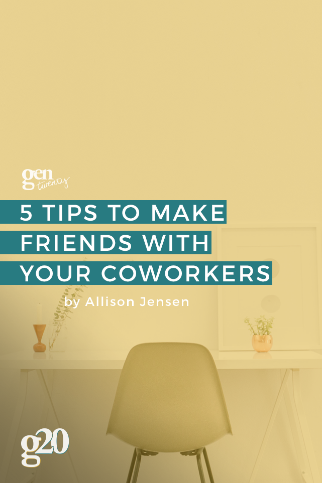 How To Build Unlikely Friendships With Your Coworkers