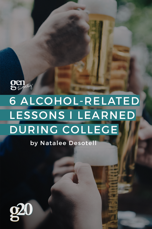 6 Lessons I Learned From Alcohol In College