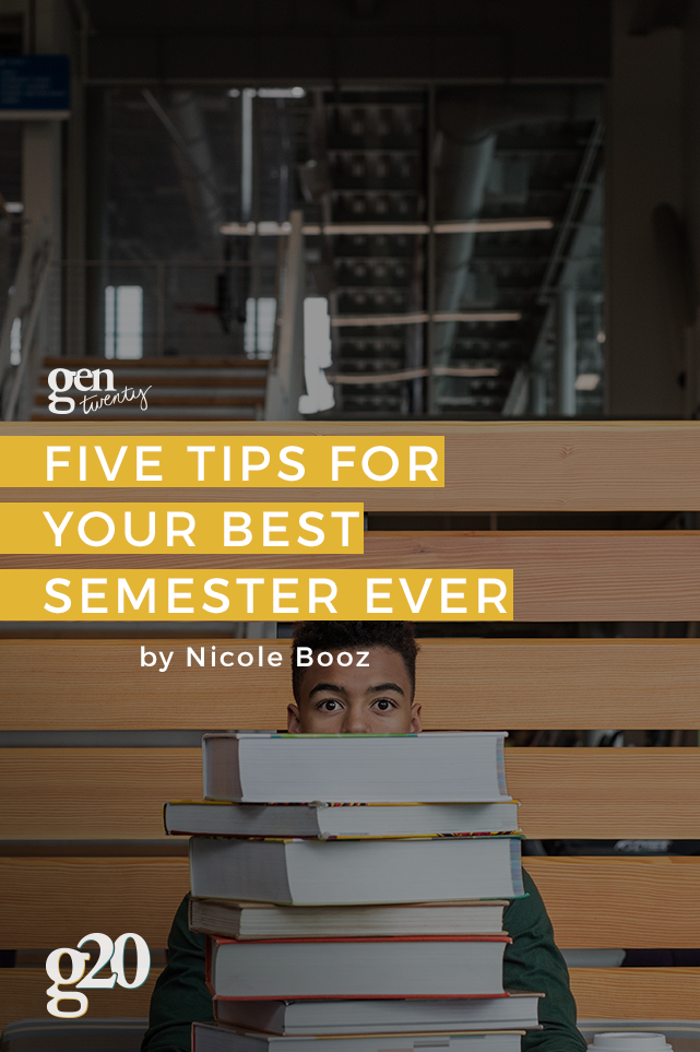 How To Have Your Best Semester Ever