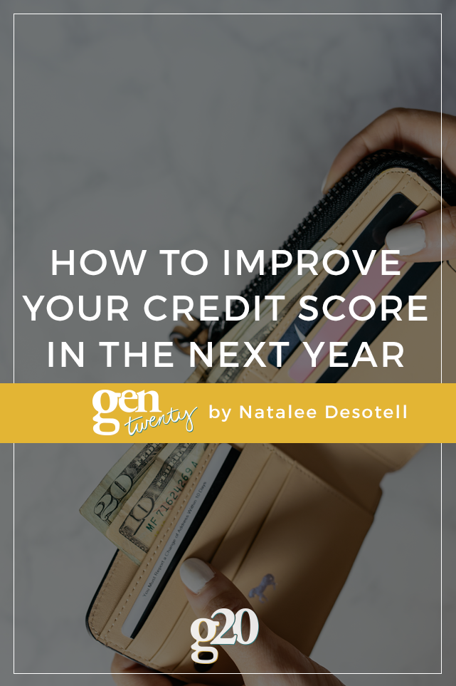 How To Improve Your Credit Score Within The Next Year