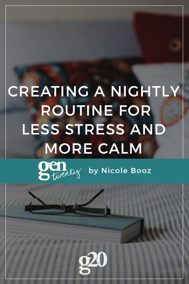 Creating a Nightly Routine for Less Stress and More Calm