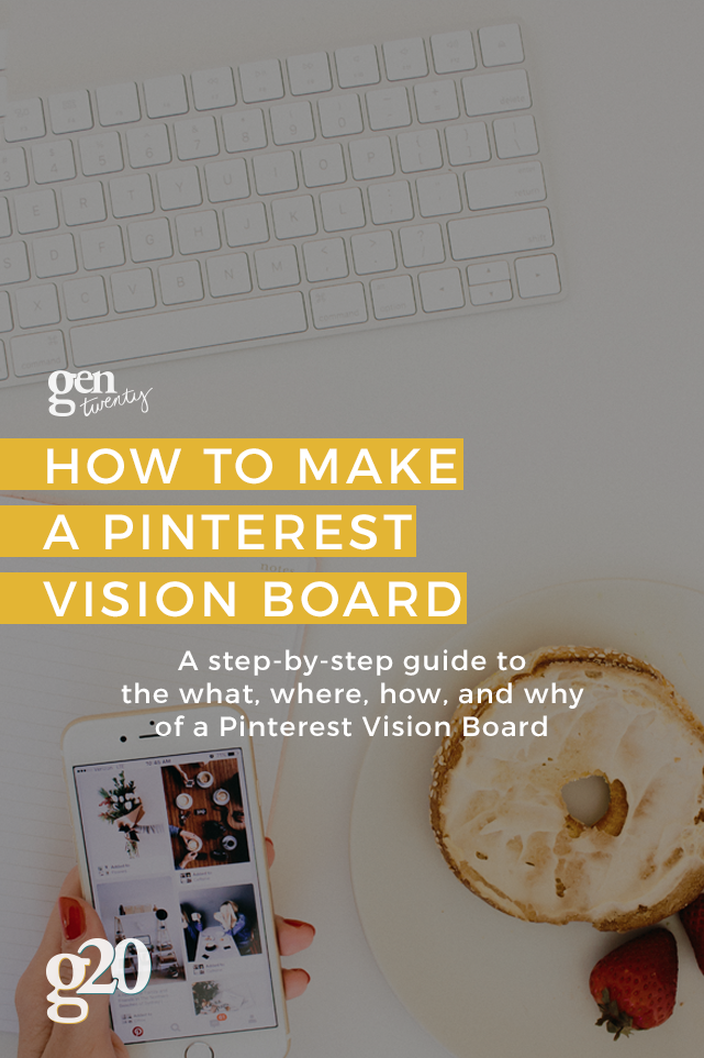 How To Make a Pinterest Vision Board