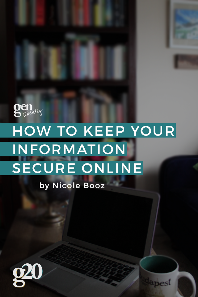 How To Keep Your Information Secure Online