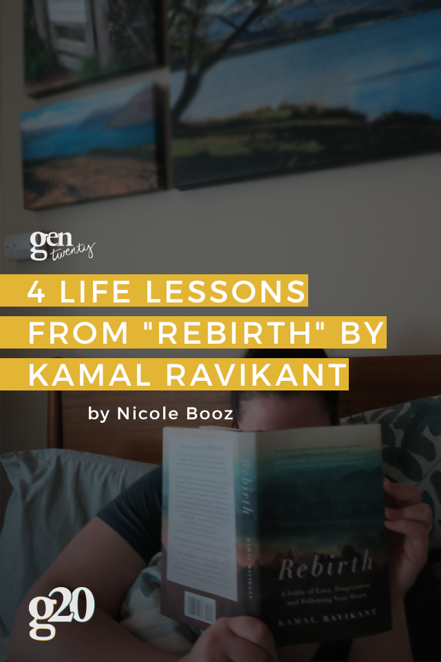 "4 Life Lessons From ""Rebirth"" by Kamal Ravikant"