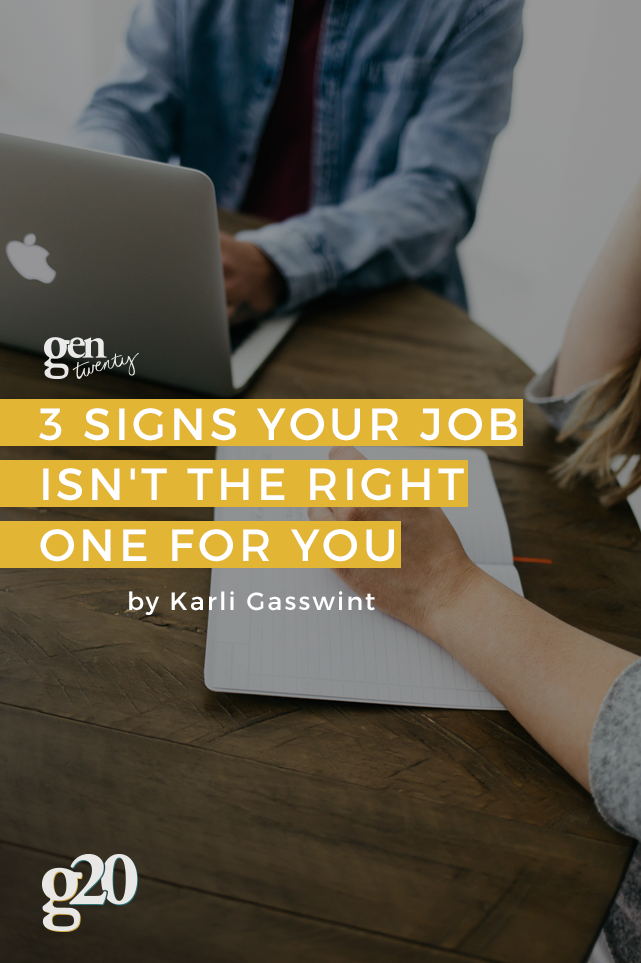 3 Signs Your Current Job Isn't The Right One For You