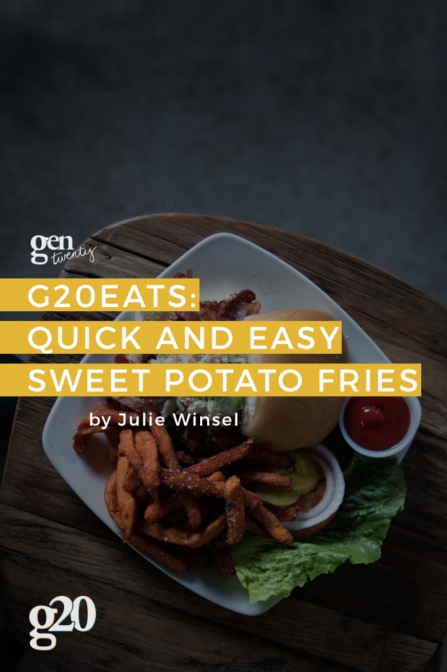 G20Eats: Quick and Easy Sweet Potato Fries