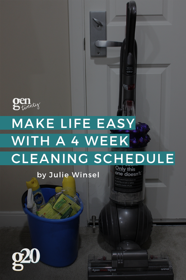 Staying Organized With the Four-Week Cleaning Schedule