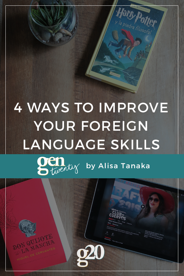 4 Ways To Improve Your Foreign Language Skills (That Don't Involve Taking A Class)