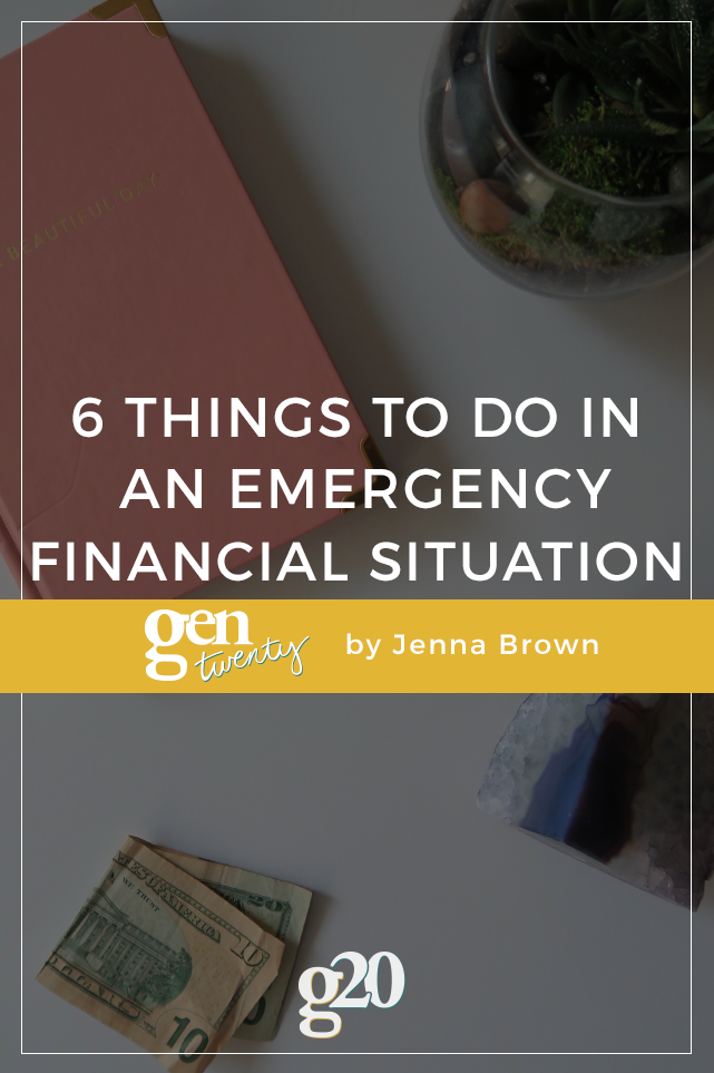 6 Things To Do in an Emergency Financial Situation
