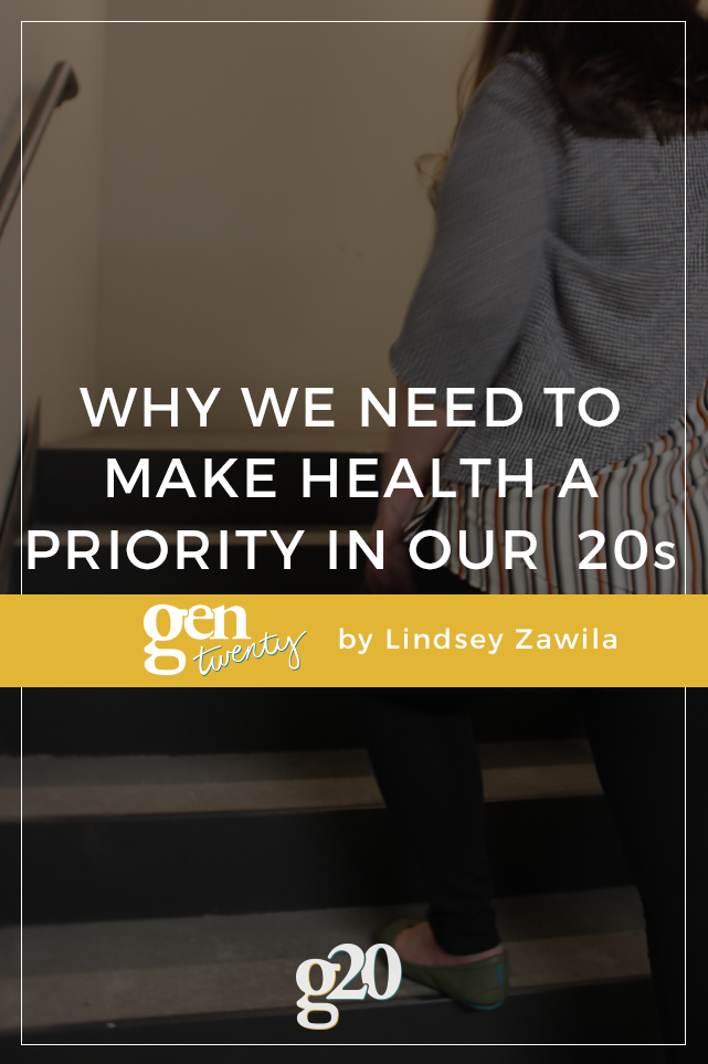 Why We Need To Make Health A Priority In Our Twenties