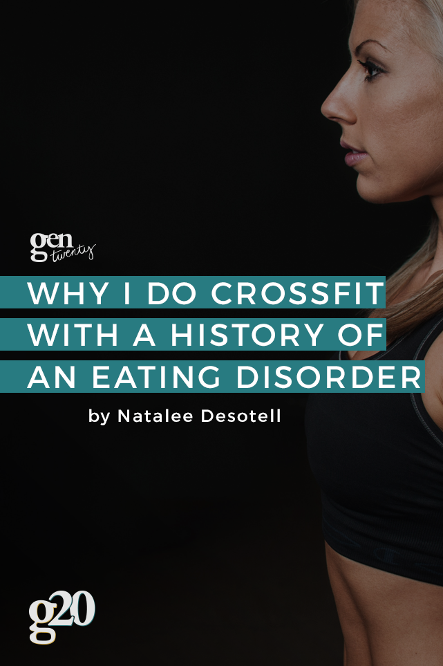 Crossfiting with a History of an Eating Disorder