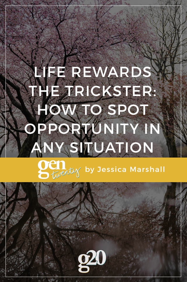 The trickster is an opportunist. She's clever and unattached.
