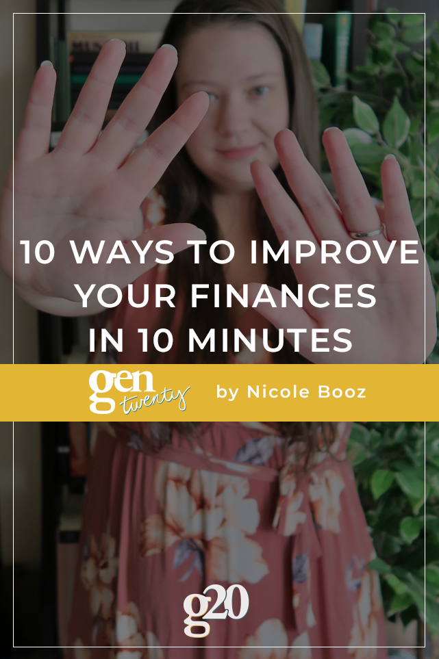 10 Ways To Improve Your Finances In 10 Minutes