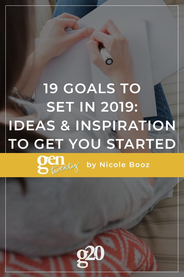 19 Goals To Set In 2019