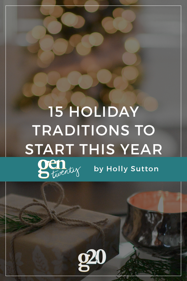 holiday traditions to start this year