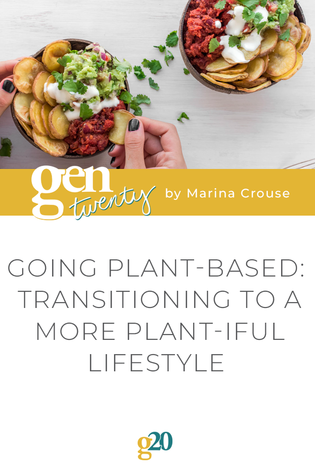 Going Plant-Based: Transitioning To A More Plant-iful Lifestyle