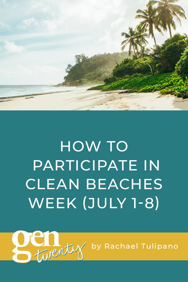 How To Participate In Clean Beaches Week (July 1-8)