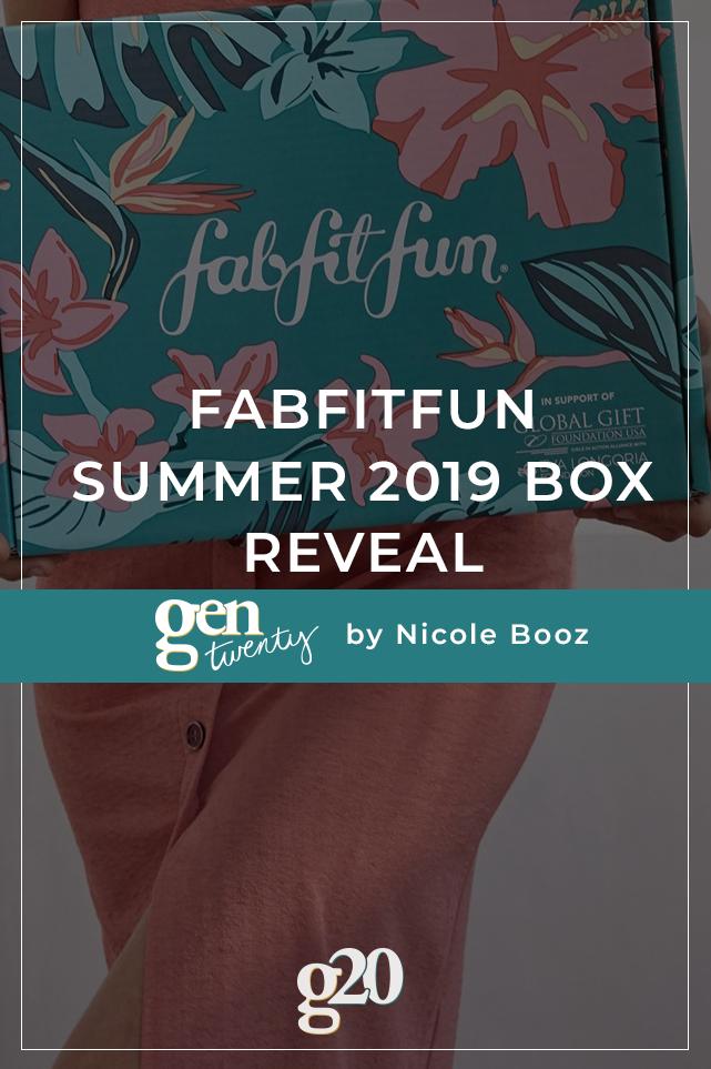 Summer 2019 FabFitFun Box Spoilers and Reveal