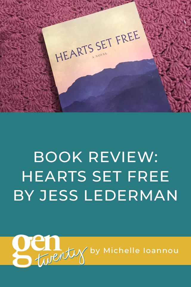 Hearts Set Free by Jess Lederman Book Review
