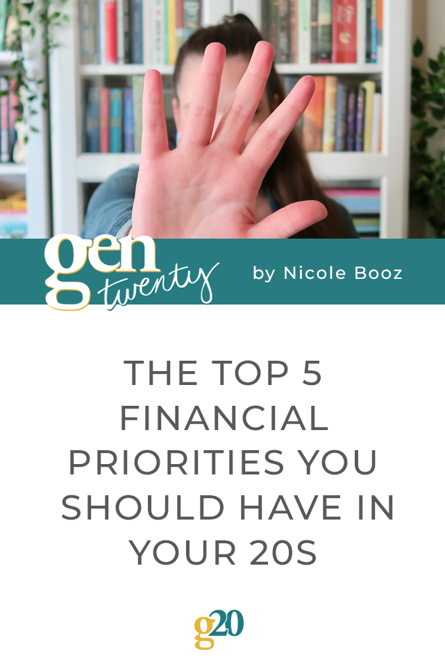 The Top 5 Financial Priorities You Should Have In Your 20s