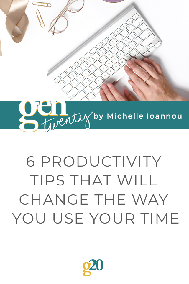 6 Productivity Tips That Will Change The Way You Use Your Time