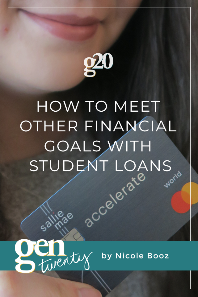How To Meet Other Financial Goals With Student Loans