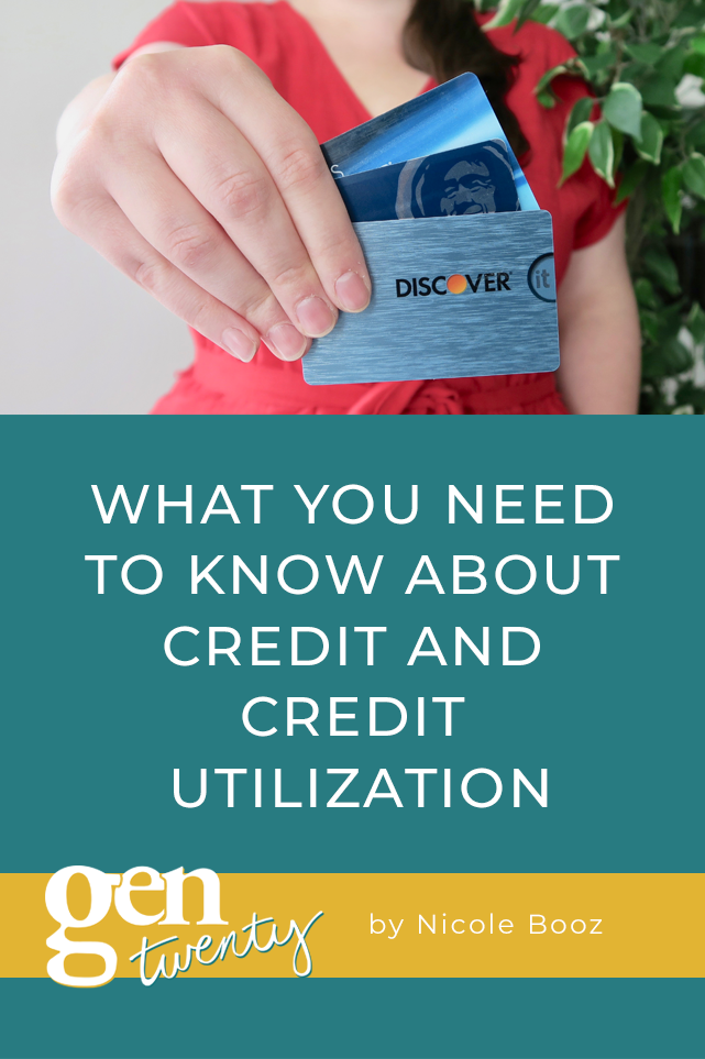 What You Need To Know About Credit and Credit Utilization