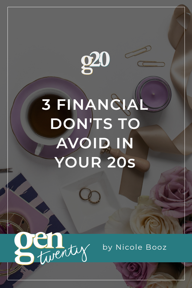 3 Financial Don'ts To Avoid In Your 20s