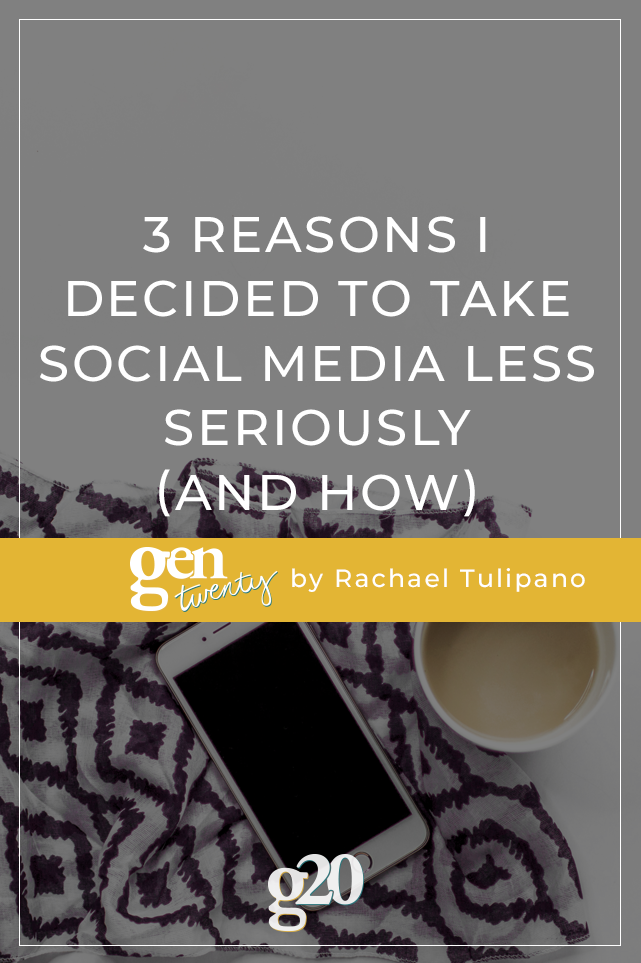 3 Reasons I Decided To Take Social Media Less Seriously