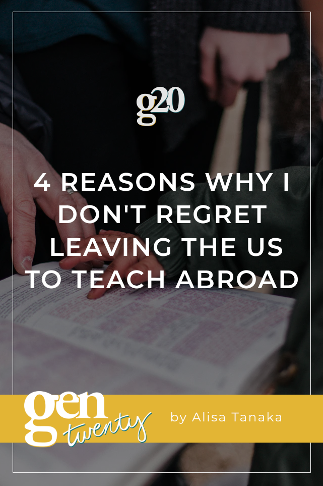 4 Reasons Why I Don't Regret Leaving The US To Teach Abroad
