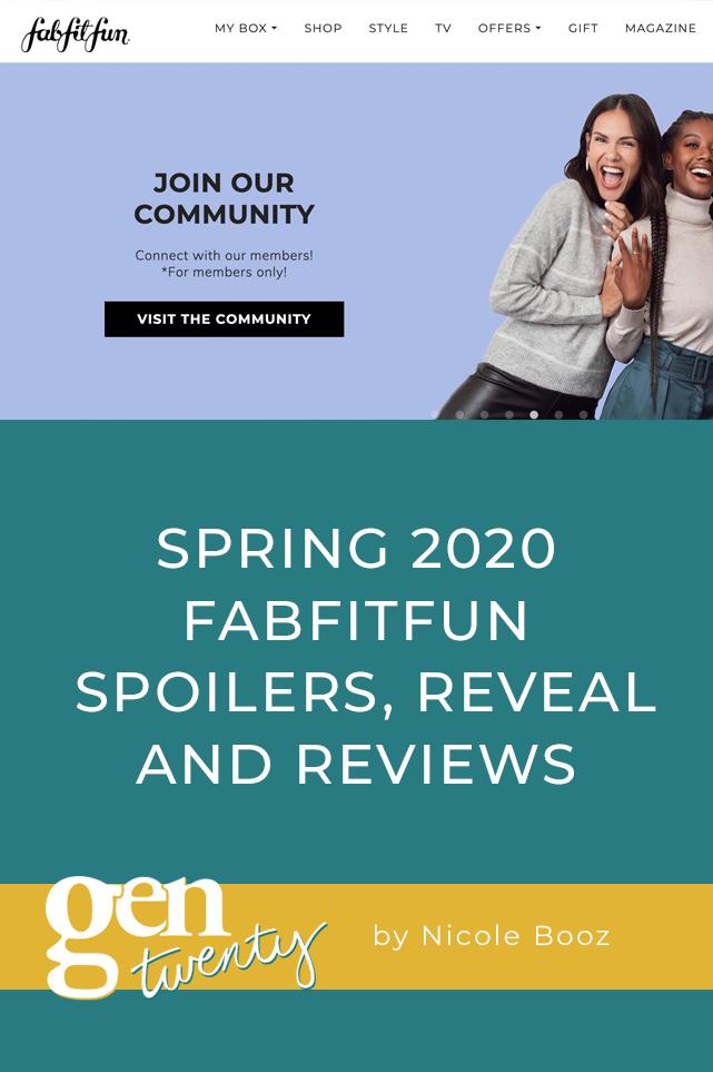 Spring 2020 FabFitFun Spoilers, Reveal and Reviews