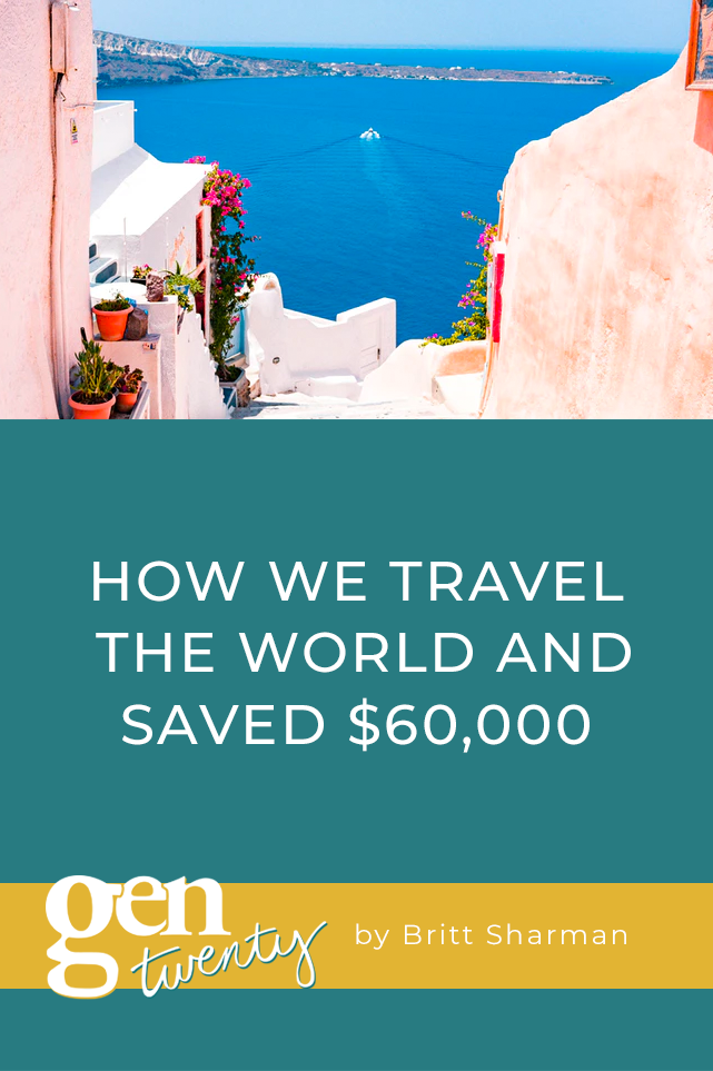 How We Travel The World and Saved $60,000