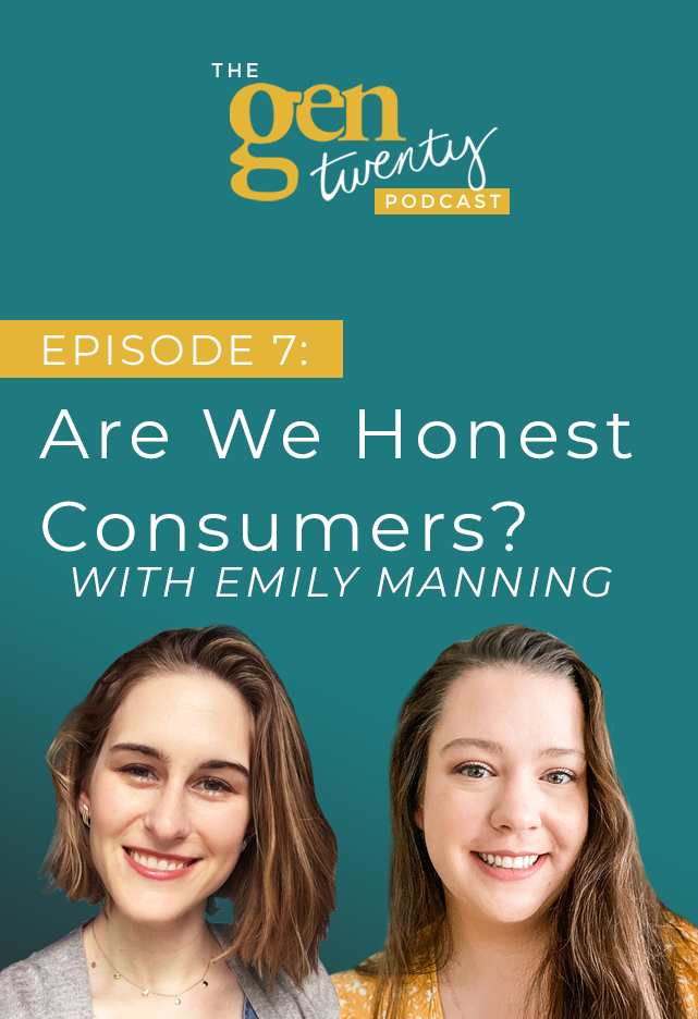 The GenTwenty Podcast Episode 7: Are We Honest Consumers?