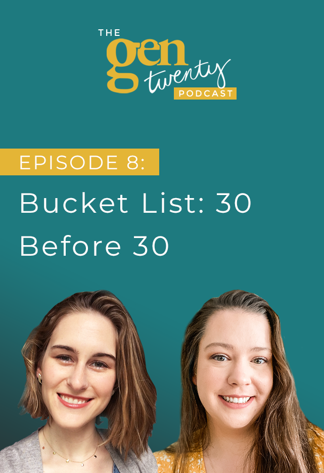 The GenTwenty Podcast Episode 8: The Bucket List: We Did 30 Things Before We Turned 30